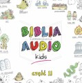 Biblia audio Kids cz. 2