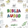 Biblia audio Kids cz. 1
